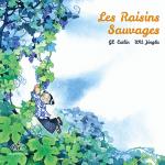 Chronique album jeunesse : Les raisins sauvages
