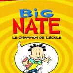 Chronique jeunesse : Big Nate – Tome 1 – Le champion de l'école