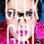Chronique : Geek Girl – Tome 3