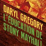 Chronique : L'éducation de Stony Mayhall