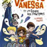 Chronique Jeunesse : Super Vanessa et la Crique aux fantômes
