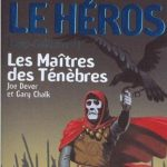 Chronique : Loup Solitaire – Tome 1 – Les Maîtres des Ténèbres