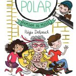 Chronique Jeunesse : Mamie Polar – Ramdam au musée