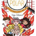 Chronique Jeunesse : Mamie Polar – Fallait pas toucher à l'école de Mamie Jo !
