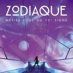 Chronique : Zodiaque – Tome 1
