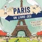 Chronique album jeunesse : Paris, un livre-jeu