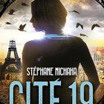Chronique : Cité 19 – Tomes 1 & 2