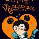 Chronique jeunesse : Esther et Mandragore – Tome 2 – D'amour et de magie
