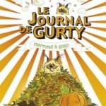 Chronique Jeunesse : Le journal de Gurty – Tome 3 – Marrons à gogo