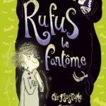 Chronique Jeunesse : Rufus le fantôme