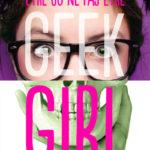 Chronique : Geek Girl – Hors-série – Être ou ne pas être