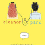 Chronique : Eleanor & Park
