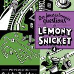 Chronique : Les fausses bonnes questions de Lemony Snicket – Tome 4 – Pourquoi cette nuit est-elle différente des autres nuits ?