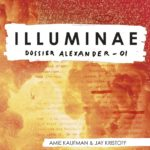 Chronique : Dossier Alexander – Tome 1 – Illuminae