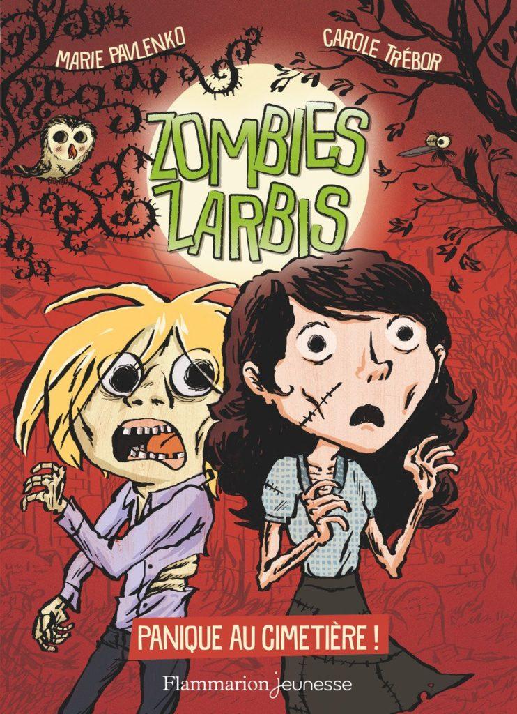 Zombies Zarbis - Tome 1 - Panique au cimetière !