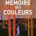 Chronique : La mémoire des couleurs