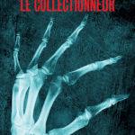 Chronique : Le Collectionneur