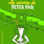 Chronique jeunesse : Les saisons de Peter Pan