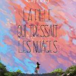 Chronique : La fille qui tressait les nuages