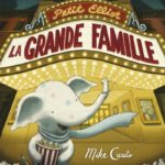 Chronique album jeunesse : Petit Elliot et la grande famille