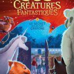 Chronique Jeunesse : SOS Créatures fantastiques – Tome 1 – Le secret des petits griffons