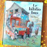 Chronique album jeunesse : Le Bibliobus