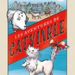 Chronique jeunesse : Les aventures de Catvinkle – Tome 1