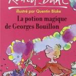 Chronique Jeunesse : La potion magique de Georges Bouillon