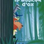 Chronique Jeunesse : Le magicien d'Oz