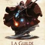 Chronique : La trilogie du Magicien Noir – Tome 1 – La Guilde des Magiciens