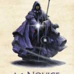 Chronique :  La trilogie du Magicien Noir – tome 2 – La Novice