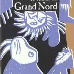 Chronique : 10 contes du Grand Nord