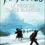 Chronique : L'épée des Ombres – Tome 1 – Le piège de glace blanche