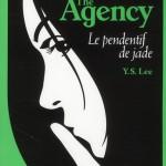 Chronique : The Agency – Tome 1 – Le pendentif de jade