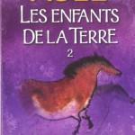 Chronique : Les enfants de la Terre – Tome 2 – La Vallée des Chevaux