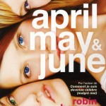 Chronique : April May and June