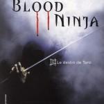 Chronique Jeunesse : Blood Ninja – Tome 1 – Le destin de Taro