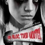 Chronique : Un blog trop mortel