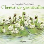 Chronique album jeunesse : Chœur de grenouilles