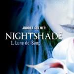 Chronique : Nightshade – Tome 1 – Lune de sang