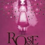 Chronique : Rose et la maison du magicien – Tome 1