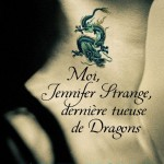 Chronique : Moi, Jennifer Strange, dernière tueuse de dragons