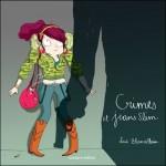Chronique : Crimes et jeans slims