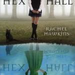 Chronique : Hex Hall – Tome 1
