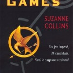 Chronique : Hunger Games – Tome 1