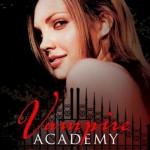 Chronique : Vampire Academy – tome 1 – Sœurs de sang