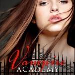 Chronique : Vampire Academy – tome 6 – Sacrifice Ultime