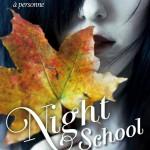 Chronique : Night School – tome 2 – Héritage