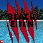 Chronique : Black Eden – Tome 1