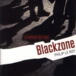 Chronique ado : La brigade des fous – Tome 1 – Blackzone